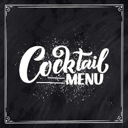 Lettering phrase - cocktail menu. Template for card banner and poster for bar menu and restaurant. Vector illustration