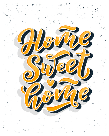 Home sweet home card. Hand drawn lettering. Modern calligraphy. Ink illustration. 3D phrase. Vector