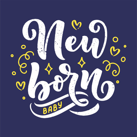 Lettering - new born baby. Happy birthday template, family concept. Vector illustration