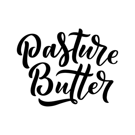 Lettering quote, great design for any purposes. Vector slogan. Tasty breakfast. Diet food. Pasture, healthy nutrition.