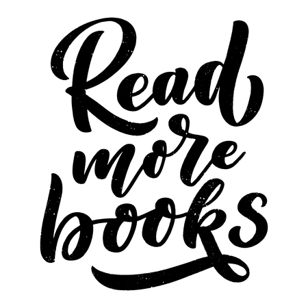 Abstract lettering about books and reading for poster design. Handwritten letters. Typography funny quote. Vector illustration Векторная Иллюстрация