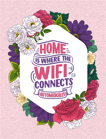 Hand drawn lettering - Home is where the wifi connects automatically, great design for any purposes. Smart house abstract slogan concept. Home wifi sign. Vector Ilustrace