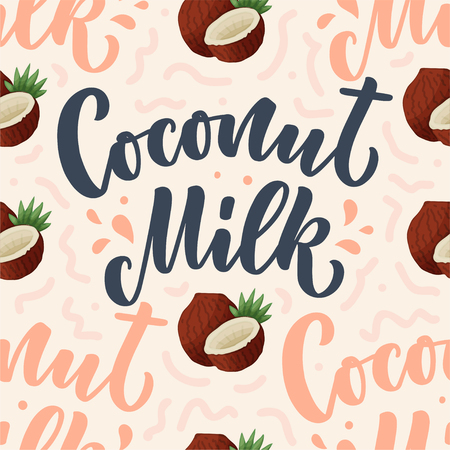 Seamless pattern with Coconut milk lettering for banner, background, logo and packaging design. Organic nutrition healthy food. Phrase about dairy product. Vector illustration