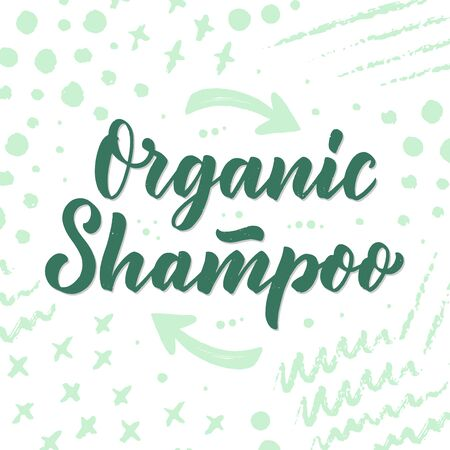 Organic shampoo phrase concept banner. Natural cosmetic slogan for presentation or website. Isolated lettering typography product ide. Vector illustration Ilustração