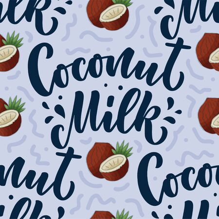 Seamless pattern with Coconut milk lettering for banner, background  and packaging design. Organic nutrition healthy food. Phrase about dairy product. Vector illustration