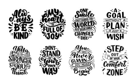 Inspirational quotes. Hand drawn vintage illustrations with lettering. Drawing for prints on t-shirts and bags, stationary or poster. Vector