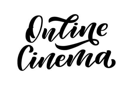 Online cinema lettering in calligraphy style on white background. Graphic design illustration. Hand drawing slogan. Vector illustration