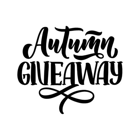 Vintage card with autumn giveaway lettering. Calligraphy text. Decoration template. Vector banner for holiday design.