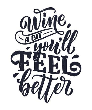 Wine lettering composition in modern style. Alcohol beverage bar drink concept. Vintage typography for print or poster. Vector illustration. Ilustração