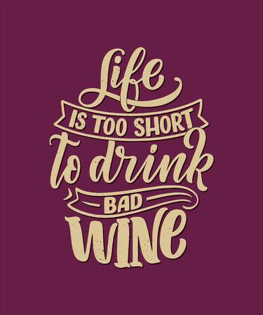 Wine lettering composition in modern style. Alcohol beverage bar drink concept. Vintage typography for print or poster. Vector Ilustração