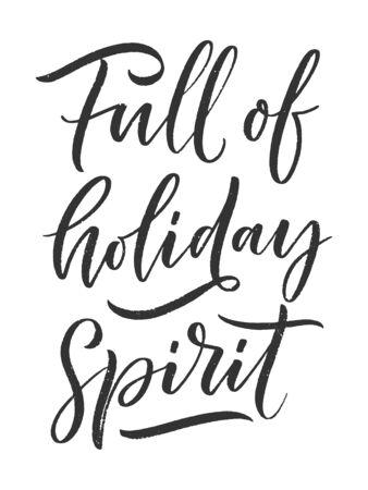 Christmas quote. Winter xmas slogan. Hand drawn Calligraphic lettering. Inspirational text for invitation design. Vector illustration Ilustração