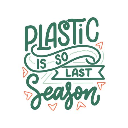Eco bag print for cloth design. Retail advertising. Lettering quote for environment concept. Organic design template. Typography vector illustration. Illustration