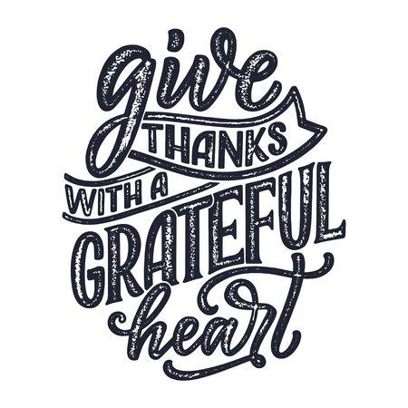 Citation de lettrage dessiné à la main pour le jour de Thanksgiving. Conception typographique. Carte de voeux et affiche ou modèle d'impression. Notion d'automne. Illustration vectorielle Vecteurs