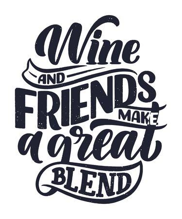 Wine lettering composition in modern style. Alcohol beverage bar drink concept. Vintage typography for print or poster. Vector illustration.