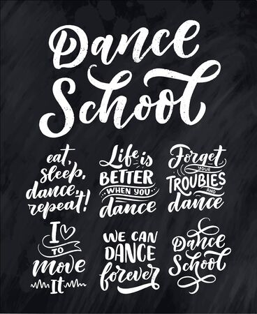 Set with Hand drawn phrases about dance for print,  and poster design. Lettering quotes and creative concept. Vector illustration 向量圖像
