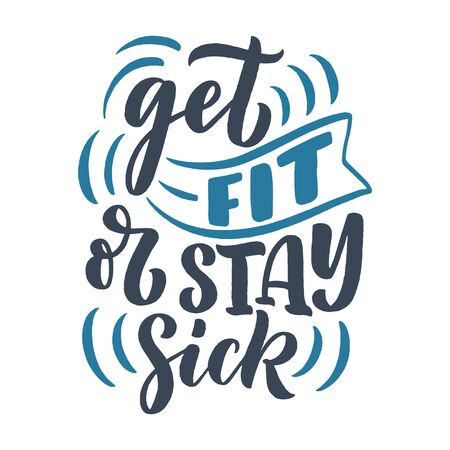 Abstract lettering about sport and fitness for poster or print design. Healthy lifestyle. Modern calligraphy for business success concept. Handwritten letters. Typography funny quote. Vector illustration