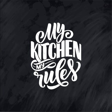 Vector card with hand drawn unique typography design element for greeting cards, decoration, prints and posters. Handwritten lettering quote about kitchen and cooking.