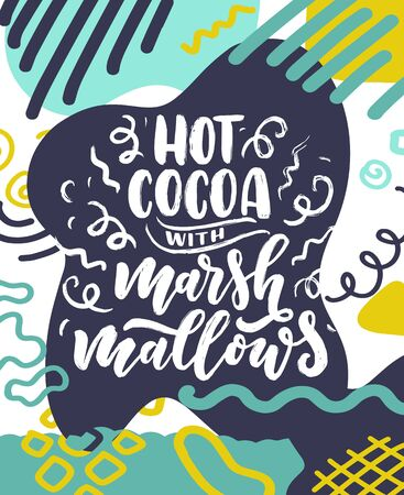 Hot cocoa hand lettering composition. Hand drawn quote for Christmas signs, cafe, bar and restaurant. Vector illustration
