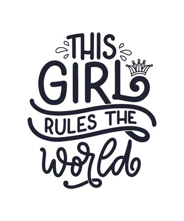 This girl rules the world hand drawn vector lettering. Funny phrase for print and poster design. Inspirational feminism slogan. Girl power quote. Womens day greeting card template. Vector illustration