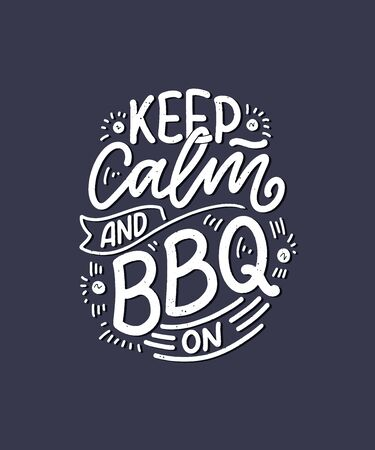 Bbq fun slogan, great design for any purposes. Lettering for family dinner design. Funny print, poster and banner with phraase about barbeque. Summer card. Vector illustration Ilustração