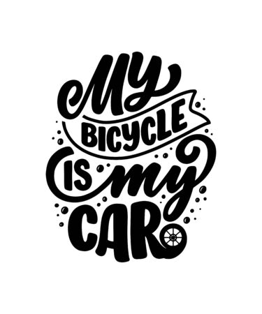 Lettering slogan about bicycle for poster, print and t shirt design. Save nature quote. Vector illustration Ilustração