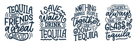 Set with lettering quotes about tequila in vintage style. Calligraphic posters for t shirt print. Hand Drawn slogans for pub or bar menu design. Vector illustration
