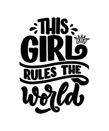 This girl rules the world hand drawn vector lettering. Funny phrase for print and poster design. Inspirational feminism slogan. Girl power quote. Womens day greeting card template. Vector