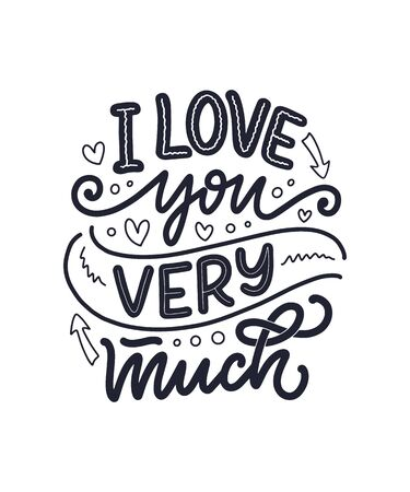 Card with slogan about love in beautiful style. Vector illustration. Abstract lettering composition. Trendy graphic design for print. Motivation poster. Calligraphy text for Valentine's Day.