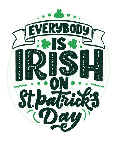 St. Patricks Day quote, typography greeting card template. Lettering slogan for print, t-shirt, festive design element. Vector illustration Çizim