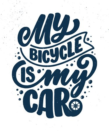 Lettering slogan about bicycle for poster, print and t shirt design. Save nature quote. Vector vintage illustration Illusztráció
