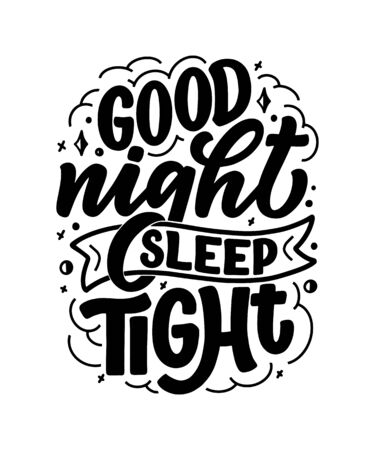 Lettering Slogan about sleep and good night. Vector illustration design for graphics, prints, posters, cards, stickers and other creative uses