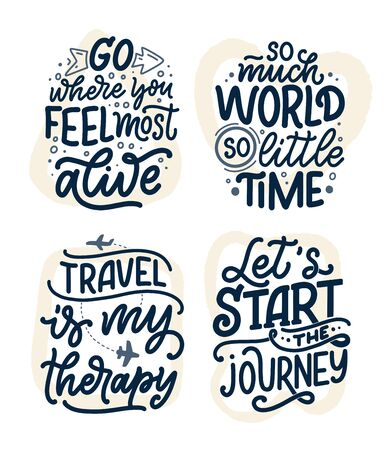 Set with travel life style inspiration quotes, hand drawn lettering posters. Motivational typography for prints. Calligraphy graphic design element. Label vector illustration Ilustrace