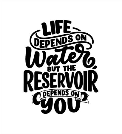 Hand drawn lettering slogan about climate change and water crisis. Perfect design for greeting cards, posters, T-shirts, banners, prints, invitations. Vector illustration Stock Illustratie
