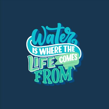 Hand drawn lettering slogan about climate change and water crisis. Perfect design for greeting cards, posters, T-shirts, banners, prints, invitations. Vector