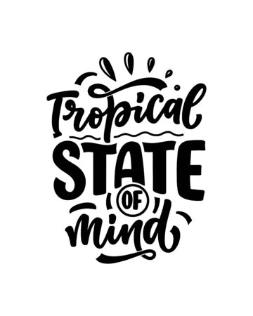 Hand drawn lettering composition about Summer. Funny season slogan. Isolated calligraphy quote for travel agency, beach party. Great design for banner, postcard, print or poster. Vector illustration Ilustrace