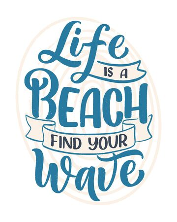 Hand drawn lettering composition about Summer. Funny season slogan. Isolated calligraphy quote for travel agency, beach party. Great design for banner, postcard, print or poster. Vector illustration 矢量图像