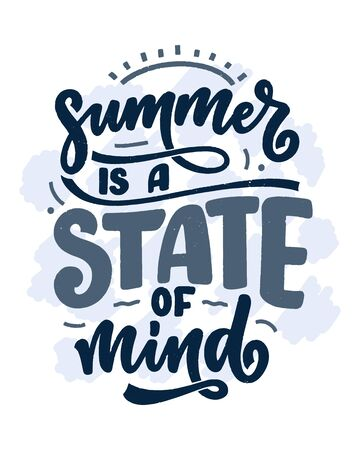 Hand drawn lettering composition about Summer. Funny season slogan. Isolated calligraphy quote for travel agency, beach party. Great design for banner, postcard, print or poster. Vector illustration 向量圖像
