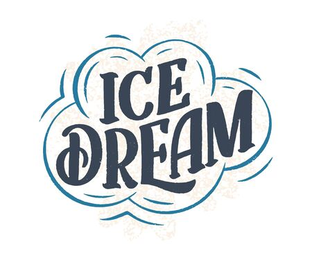 Hand drawn lettering composition about Ice Cream. Funny season slogan. Isolated calligraphy quote for summer fashion, beach party. Great design for banner, postcard, print or poster. Vector illustration 일러스트