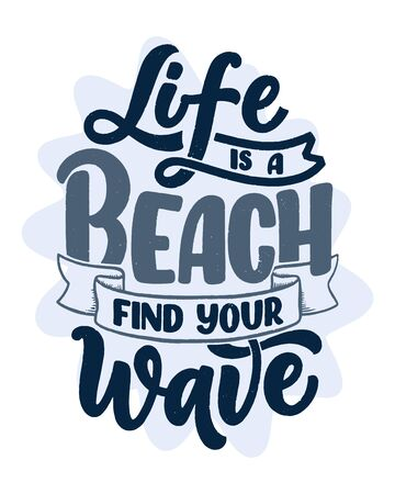 Hand drawn lettering composition about Summer. Funny season slogan. Isolated calligraphy quote for travel agency, beach party. Great design for banner, postcard, print or poster. Vector illustration Vectores