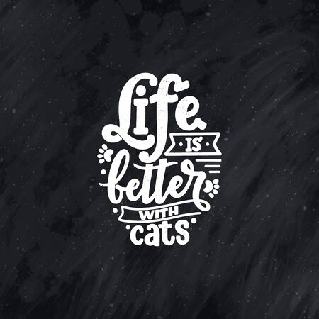 Funny lettering quote about cats for print in hand drawn style. Creative typography slogan design for posters. Cool vector illustration. Archivio Fotografico - 150126292