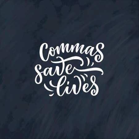 Hand drawn lettering composition about Grammar. Funny slogan. Isolated calligraphy quote. Great design for book cover, postcard, t shirt print or poster. Vector illustration