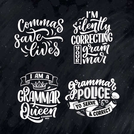 Set with hand drawn lettering compositions about Grammar. Funny slogans. Isolated calligraphy quotes. Great design for book cover, postcard, t shirt print or poster. Vector illustration 矢量图像
