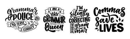 Set with hand drawn lettering compositions about Grammar. Funny slogans. Calligraphy quotes. Great design for book cover, t shirt print or poster. Vector illustration