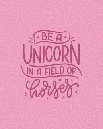 Funny hand drawn lettering quote about unicorn. Cool phrase for print and poster design. Inspirational kids slogan. Greeting card template. Vector illustration Illustration