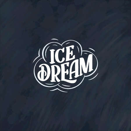 Hand drawn lettering composition about Ice Cream. Funny season slogan. Isolated calligraphy quote for summer fashion. Design for banner, print or poster. Vector illustration Illustration