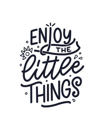 Hand drawn lettering quote in modern calligraphy style for kids room. Slogan for t shirt prints and interior posters. Vector