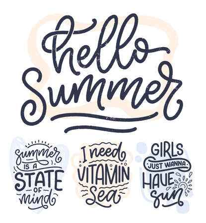 Set with hand drawn lettering compositions about Summer. Funny season slogans. Isolated calligraphy quotes for travel agency, beach party. Great design for banner, postcard, print or poster. Vector