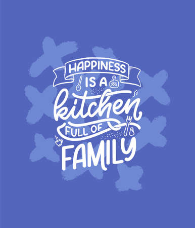 Hand drawn lettering quote in modern calligraphy style about family. Slogan for print and poster design. Vector Illustration