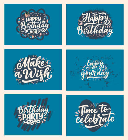 Set with lettering slogans for Happy Birthday. Hand drawn phrases for gift cards, posters and print design. Modern calligraphy celebration text. Vector Иллюстрация