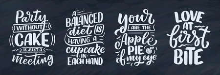 Funny sayings, inspirational quotes for cafe or bakery print. Funny brush calligraphy. Dessert lettering slogans in hand drawn style. Vector illustration